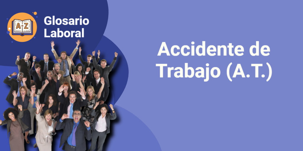 accidente laboral o accidente de trabajo