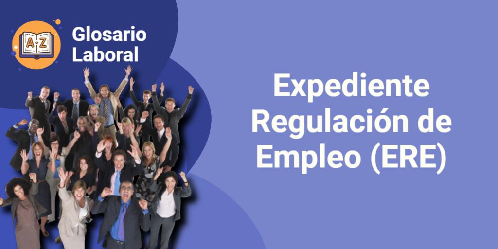 expediente regulación de empleado ERE